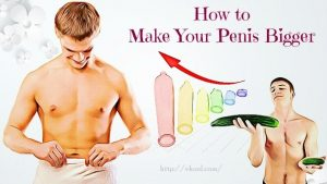 natural ways to get a bigger penis